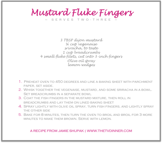 RECIPE mustard fluke fingers